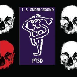L.S.Underground - PTSD cover 1