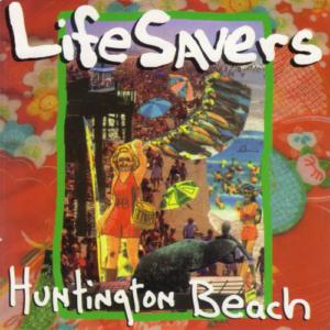 Lifesavers - Huntington Beach (cover)