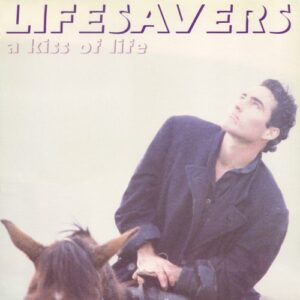 Lifesavers - Kiss of Life (front cover)