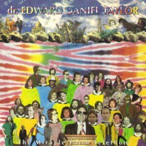 Dr. Edward Daniel Taylor - The Miracle Faith Telethon - Cover 2