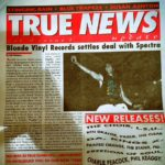 Front cover of True News Volume 3 Issue 1, with a cover story about Blonde Vinyl Records.