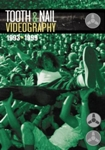 Tooth & Nail Videography DVD cover