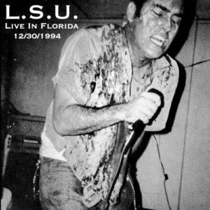 L.S.U. - Live in Florida 12/30/1994
