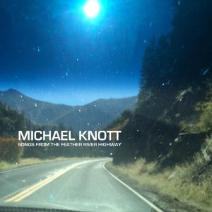 Michael Knott - Songs From the Feather River Highway EP - Cover 1