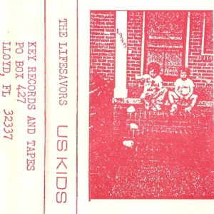 The Lifesavors - Us Kids vinyl side 2 tape re-issue cover
