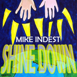 Mike Indest - Shine Down cover