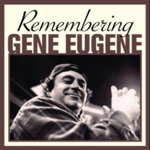 Remembering Gene Eugene cover