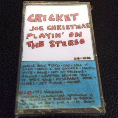 Cricket - Joe Christmas Playing on the Stereo - tape