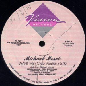 Michael Moret - Want Me (vinyl side 1)