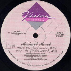 Michael Moret - Want Me (vinyl side 2)