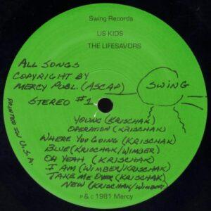 The Lifesavors - Us Kids vinyl side 1