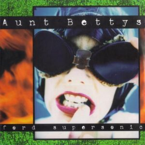 Aunt Bettys - Ford Supersonic - Cover 2