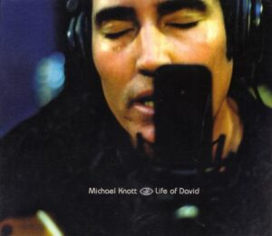 Michael Knott - Life of David cover 1