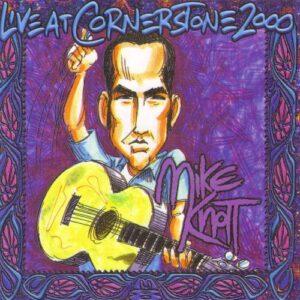 Mike Knott - Live at Cornerstone 2000 Vol. VI - cover 1