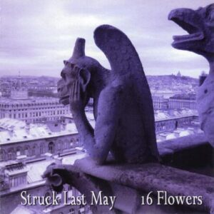 Struck Last May - 16 Flowers - cover 1