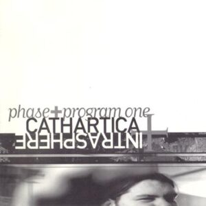 Phase + Program One - Cathartica + Intrasphere - Cover 1