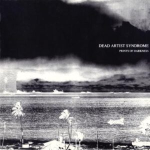 Dead Artist Syndrome - Prints of Darkness - Cover 1