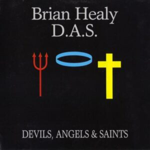Brian Healy / D.A.S. - Devils, Angels, & Saints - Cover 1