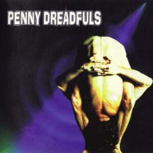 Penny Dreadfuls - Penny Dreadfuls - cover 1