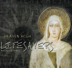 Lifesavers - Heaven High (Retroarchives Edition) - cover 1