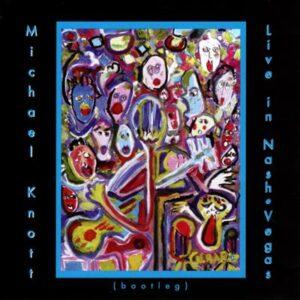 Michael Knott - Live in Nashvegas - cover 1