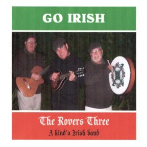 The Rovers Three - Go Irish - cover 1