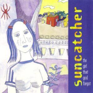 Suncatcher - The Girl That God Forgot - Cover 1