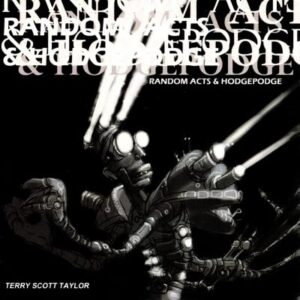 Terry Scott Taylor - Random Acts & Hodgepodge - cover 1