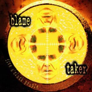 Five O'Clock People - Blame Taker - cover 1
