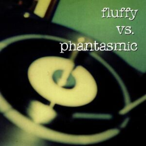 Fluffy vs. Phantasmic - Cover 1
